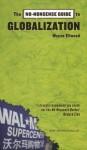 The No-Nonsense Guide to Globalization (No-Nonsense Guides) - Wayne Ellwood