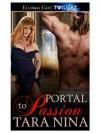 Portal to Passion - Tara Nina