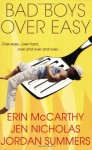 Bad Boys Over Easy - Erin McCarthy, Jen Nicholas, Jennifer Wardrip, Jordan Summers