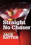 Straight No Chaser - Jack Batten