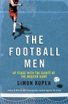 The Football Men - Simon Kuper