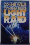 Light Raid Hc - Connie Willis, Cynthia Felice, C. Felice
