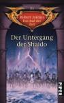 Der Untergang der Shaido - Robert Jordan, Andreas Decker