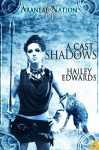 A Cast of Shadows (Araneae Nation, #2.5) - Hailey Edwards
