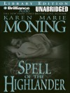 Spell of the Highlander - Karen Marie Moning, Phil Gigante