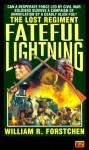 Fateful Lightning - William R. Forstchen