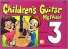 Children's Guitar Method Volume 3 - William Bay