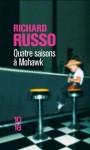 Quatre saisons à Mohawk - Richard Russo, Jean-Luc Piningre