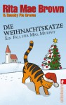 Die Weihnachtskatzeein Fall Für Mrs. Murphy ; Roman - Rita Mae Brown, Margarete Längsfeld