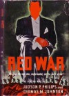 Red War - Judson Philips, Thomas M. Johnson