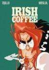 Irish Coffee - Carlos Trillo, Carlos Meglia