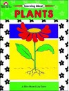 Learning about Plants - Joy Evans, Jo Ellen Moore