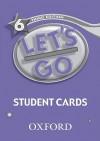 Let's Go 6 Student Cards - Oxford University Press, Karen Frazier, Barbara Hoskins, Carolyn Graham