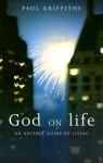 God on Life - Paul Griffiths