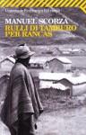 Rulli di tamburo per Rancas - Manuel Scorza, Enrico Cicogna