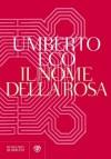 Il nome della rosa: Riedizione 2012 - Umberto Eco