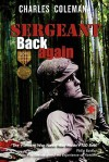 Sergeant Back Again: 30th Anniversary Edition - Charles G. Coleman