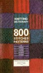 Knitting dictionary 800 stitch patterns - Margaret Hamilton-Hunt