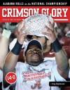 Crimson Glory: Undefeated Alabama's Road to the National Championship - Creg Stephenson, Creg Stephenson