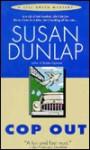 Cop Out - Susan Dunlap