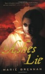 In Ashes Lie - Marie Brennan