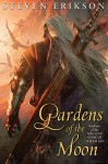 Gardens of the Moon - Steven Erikson, Michael Komarck