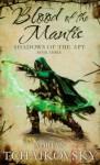 Blood of the Mantis - Adrian Tchaikovsky