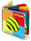 The Ball Is Round (A Book about shapes) - David Kinefield, Caroline Jayne Church