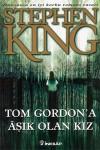 Tom Gordon'a Aşık Olan Kız - Baysan Bayar, Stephen King