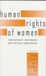 The Human Rights Of Women: International Instruments And African Experiences - Wolfgang Benedek
