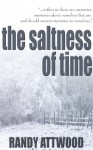 The Saltness of Time - Randy Attwood