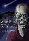 Zombie Battle - Part One: Outbreak - Jacqueline Druga
