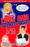 Love... And Sleepless Nights: A Laugh Out Loud Romantic Sequel - Nick Spalding