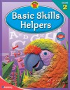 Brighter Child Basic Skills Helpers, Grade 2 - School Specialty Publishing, Brighter Child