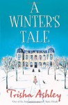 A Winter's Tale by Ashley, Trisha (2008) Paperback - Trisha Ashley
