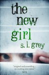 The New Girl - S.L. Grey