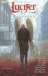 Lucifer, Vol. 11: Evensong - Mike Carey, Peter Gross, Ryan Kelly, Jon J. Muth, Zander Cannon, Dean Ormston, Aaron Alexovich
