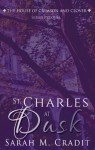 St. Charles at Dusk (House of Crimson and Clover, Prequel) - Sarah M. Cradit
