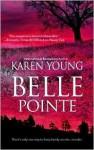 Belle Pointe - Karen Young