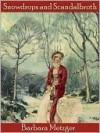 Snowdrops and Scandalbroth (Regency Romance) - Barbara Metzger