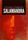 Salamandra - Stefan Grabiński