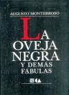 La Oveja Negra y Demás Fábulas (Tezontle) - Augusto Monterroso