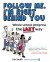 Lazy Progress: How Your Students Go Further Faster When You Do Less . . . More - Jim Smith, Ian Gilbert