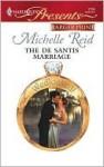 The De Santis Marriage (Wedlocked!) (Harlequin Presents, #2756) - Michelle Reid