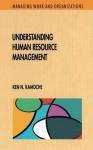 Understanding Human Resource Management - Ken Kamoche