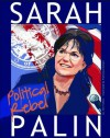 Sarah Palin; Political Rebel (Graphic Library: American Graphic) - Nel Yomtov