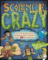Science Crazy. Steve Parker and Raman Prinja - Steve Parker