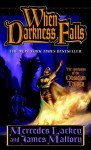 When Darkness Falls (Obsidian, #3) - Mercedes Lackey, James Mallory