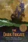 The Dark Frigate - Charles Boardman Hawes, Domenick Allen