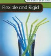 Flexible and Rigid - Angela Royston